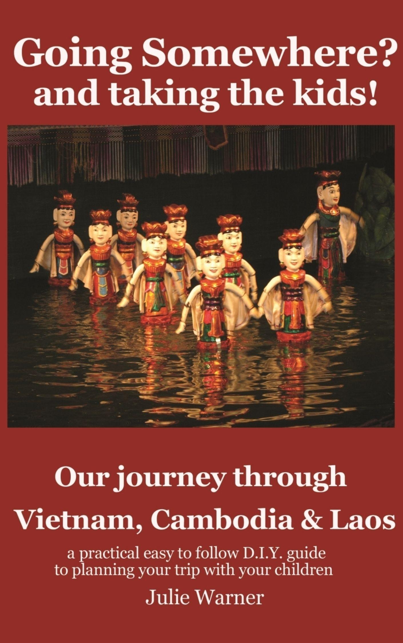 Vietnam Laos Cambodia Travel Planning Book